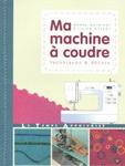 Ma machine à coudre, Techniques et décors