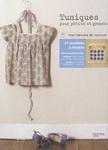 Tuniques pour petits et grands, Mes carnets de couture
